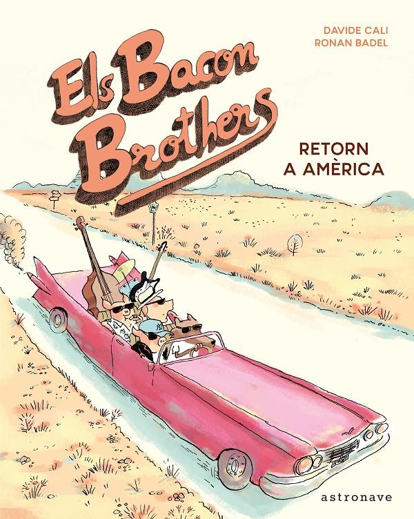 Els Bacon Brothers. Retorn a Amèrica