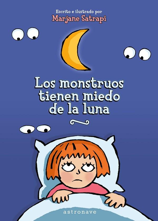 Los monstruos tienen miedo de la luna