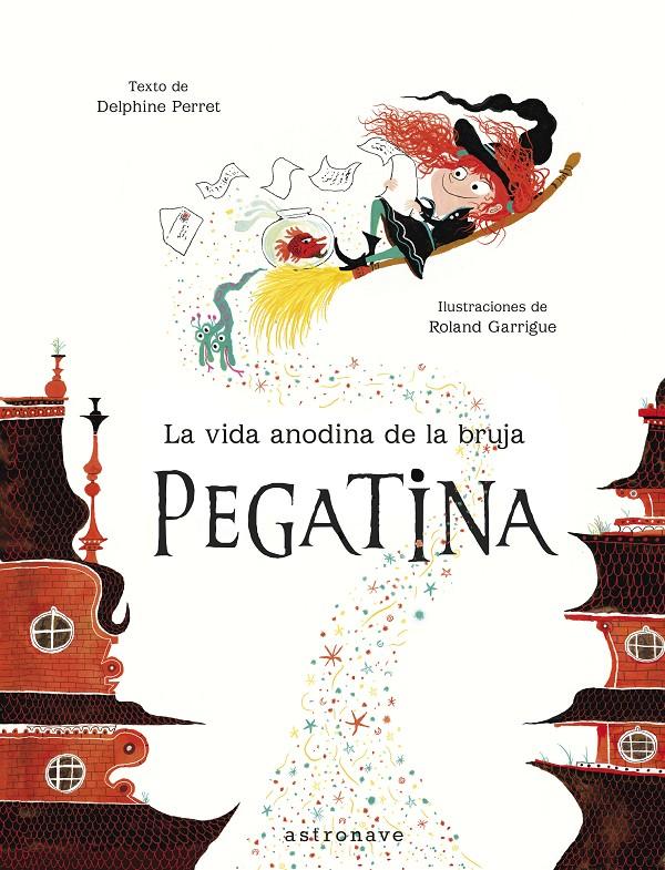 La vida anodina de la bruja Pegatina