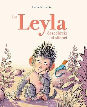 La Leyla descobreix el silenci