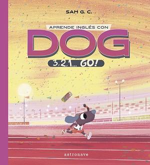 Aprende inglés con DOG: 3, 2, 1... GO!