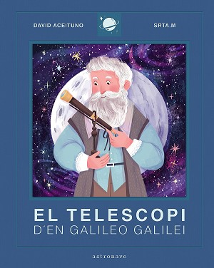 El telescopi d´en Galileo Galilei