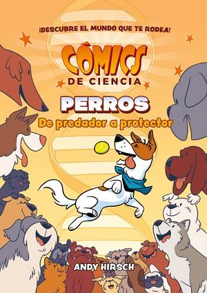 Cómics de ciencia. Perros. De predador a protector